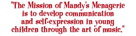 Mandy's Menagerie Mission Statement